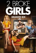 2 Broke Girls saison 6